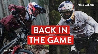 "FABIO WIBMER AND VALI HÖLL ARE ""BACK IN THE GAME"""