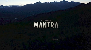 NEW VIDEO: MANTRA - Max Langille